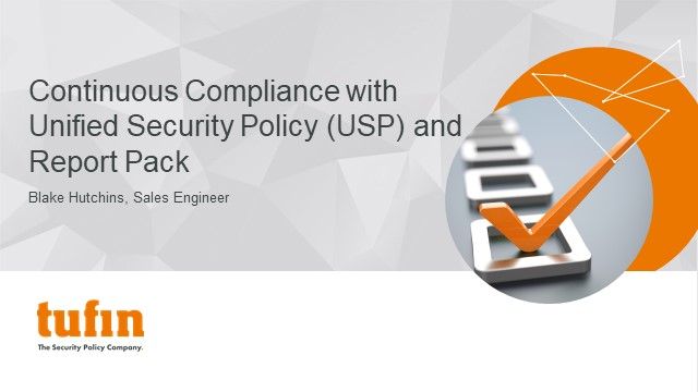 Continuous Compliance with Unified Security Policy (USP) and Report Pack