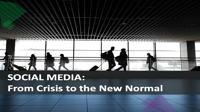 Social Media: From Crisis to the New Normal