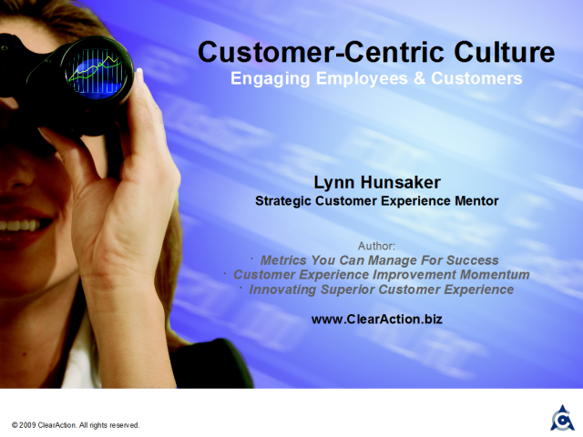 Customer-Centric Culture: Engagement of Employees & Customers