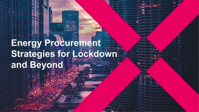 Energy Procurement Strategies for Lockdown and Beyond