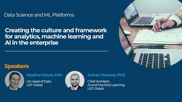 Creating the culture & framework for analytics, ML & AI in the Enterprise