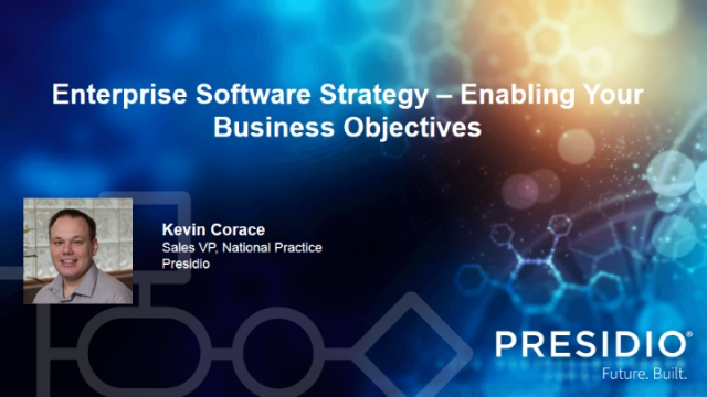 Enterprise Software Strategy – Enabling Your Business Objectives