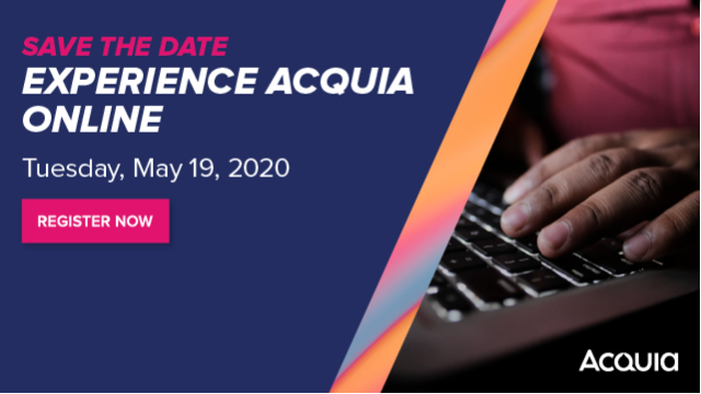 Virtual Event: Experience Acquia