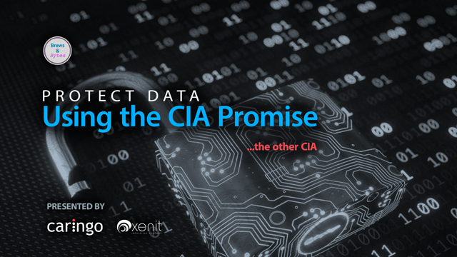 Using the CIA promise to protect data (…the other CIA)
