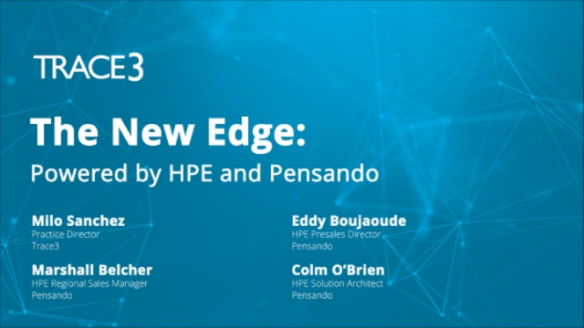 The New Edge: Powered by HPE and Pensando
