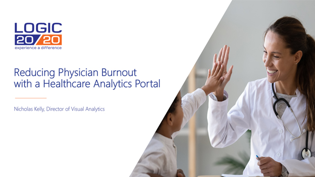 Reducing Physician Burnout with a Healthcare Analytics Portal