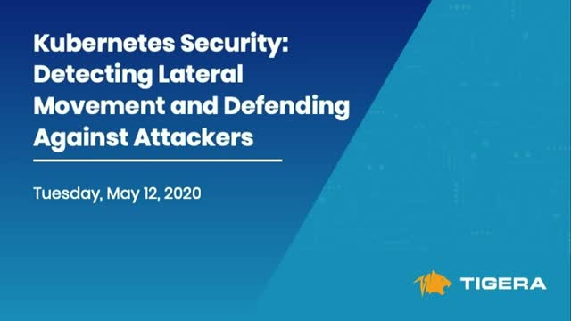 Kubernetes Security: Detecting Lateral Movement and Defending Against Attackers