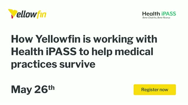 How Yellowfin is working with Health iPASS to help medical practices survive