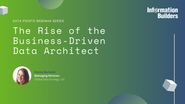 The Rise of the Business-Driven Data Architect