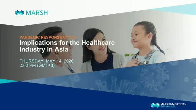 Navigating the Pandemic Response Cycle for the Healthcare Industry in Asia