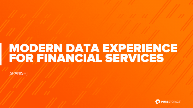Modern Data Experience for Financial Services [SPANISH]