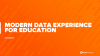 Modern Data Experience for Education [SPANISH]