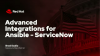 Advanced Integrations for Ansible - ServiceNow