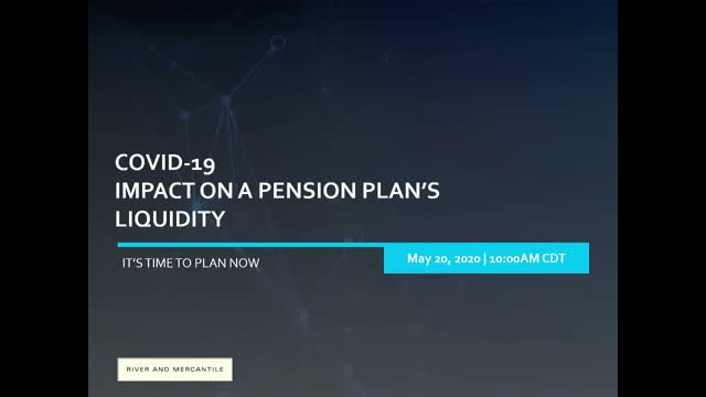 COVID-19 – Impact on a Pension Plan's Liquidity