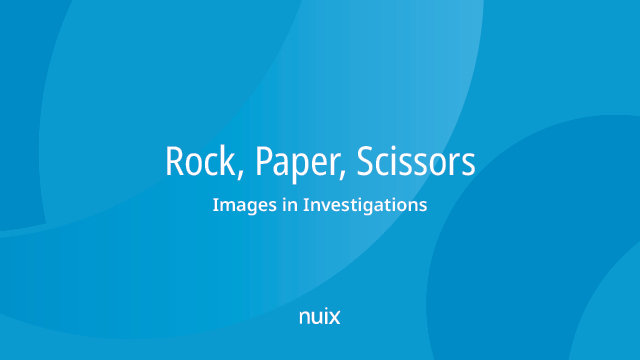 Rock, Paper, Scissors: Images in Investigations