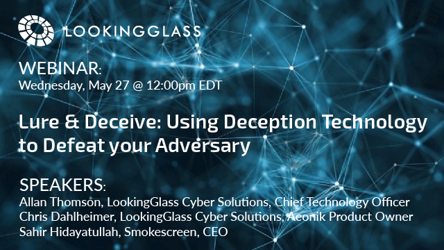 Lure & Deceive: Using Deception Technology to Defeat your Adversary