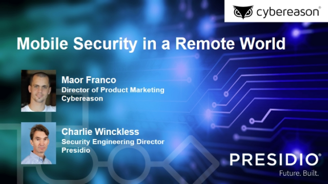 Mobile Security in a Remote World