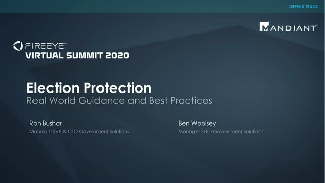 Election Protection: Real World Guidance and Best Practices