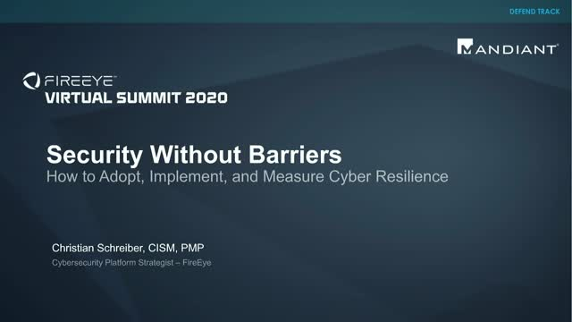 Security Without Barriers: How to Adopt, Implement, and Measure Cyber Resilience