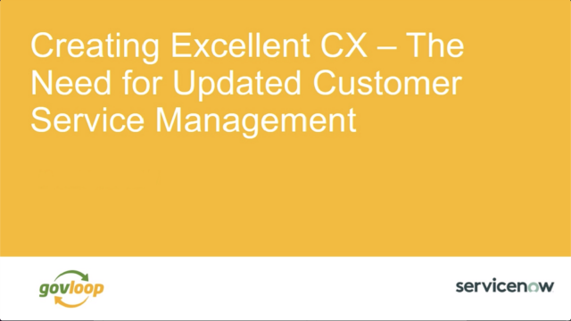 Creating Excellent CX - The Need for Updated Customer Service Management