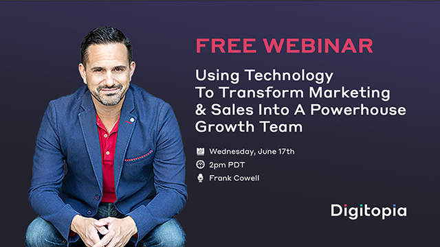 Using Technology to Transform Marketing and Sales Into a Powerhouse Growth Team