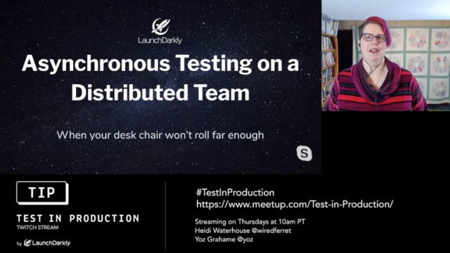 Asynchronous Testing on a Distributed Team