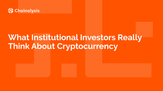 What Institutional Investors Really Think About Cryptocurrency
