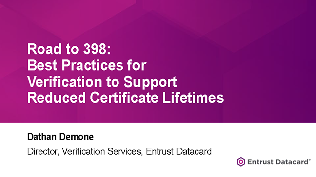Best practices for verification to support reduced certificate lifetimes