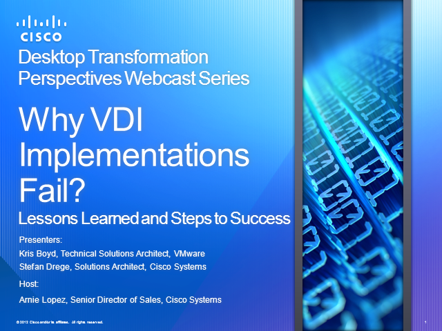 Why VDI Implementations Fail: Lessons Learned and Steps to Success