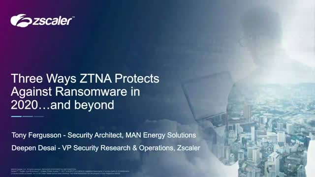 Three Ways ZTNA Protects Against Ransomware in 2020
