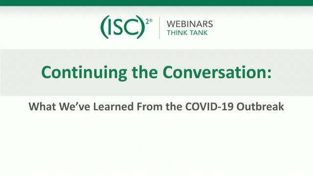 Continuing the Conversation: What We've Learned From the COVID-19 Outbreak