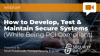 How to Develop, Test & Maintain Secure Systems (While Being PCI Compliant)