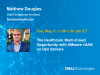 The Healthcare Multi-Cloud Opportunity with VMware vSAN on Dell Servers