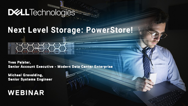 Next Level Storage: PowerStore!