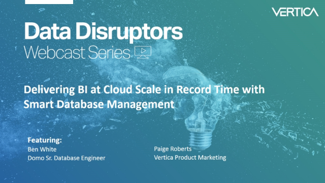 Delivering BI at Cloud Scale in Record Time with Smart Database Management
