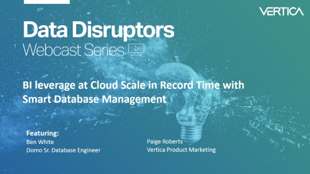 BI leverage at Cloud Scale in Record Time with Smart Database Management