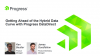 Getting Ahead of the Hybrid Data Curve with Progress DataDirect