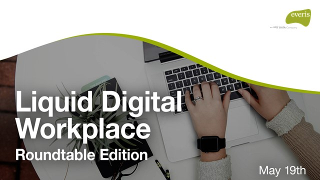 Liquid Digital Workplace_Roundtable Edition