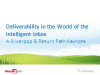 Deliverability - A Silverpop & Return Path Keynote