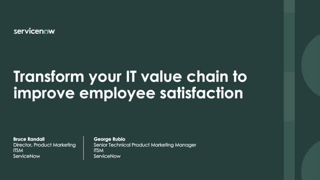 Transform your IT value chain to improve employee satisfaction