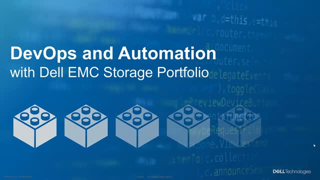Delivering Dell EMC Storage Infrastructure as Code