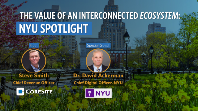 S2:E3 The Value of an Interconnected Ecosystem: Customer Spotlight, NYU
