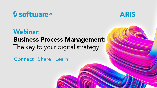 ARIS  BPM - the key to your digital strategy