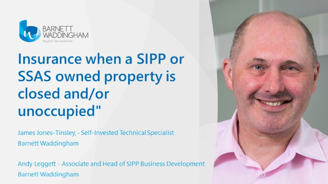 Insurance when a SIPP or SSAS owned property is closed and/or unoccupied