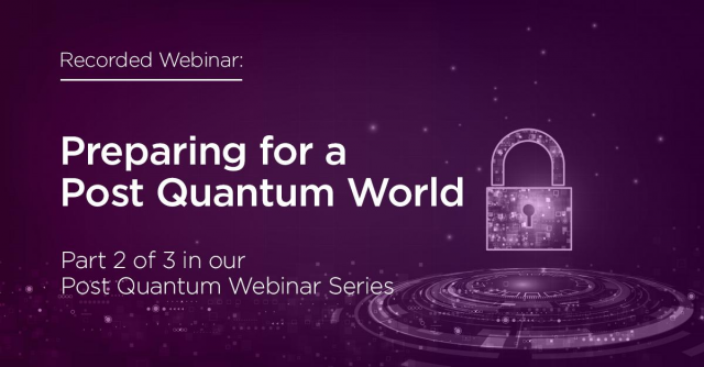 Post Quantum Series: II. Preparing for a post quantum world