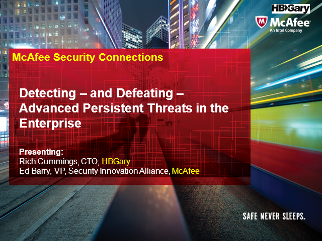 Detecting – and Defeating – Advanced Persistent Threats in the Enterprise
