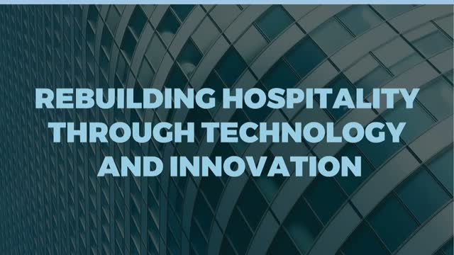 Rebuilding Hospitality through Technology and Innovation