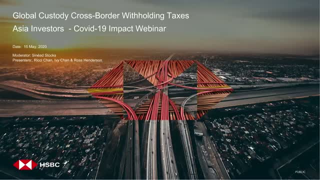 Global Custody Cross-Border Withholding Taxes: Asia focus on Covid-19 Impact