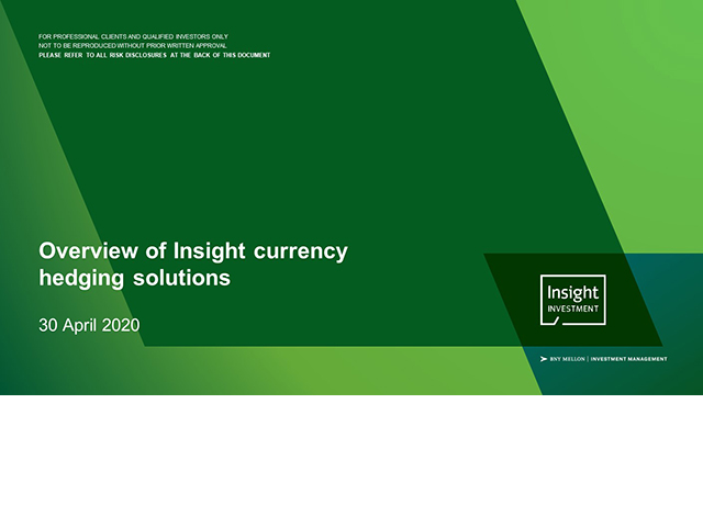 Overview of Insight currency hedging solutions