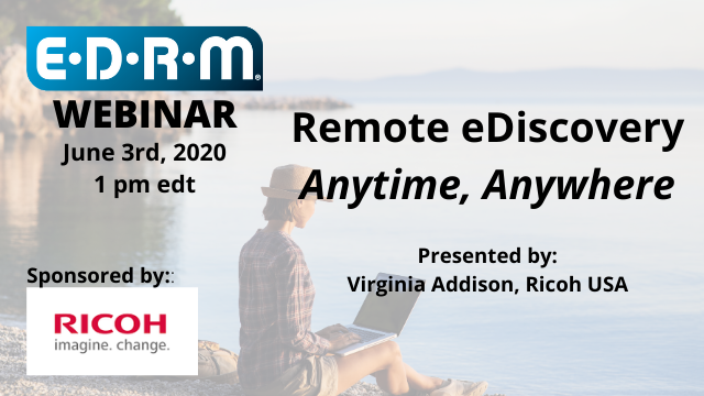 Remote eDiscovery – Anytime, Anywhere